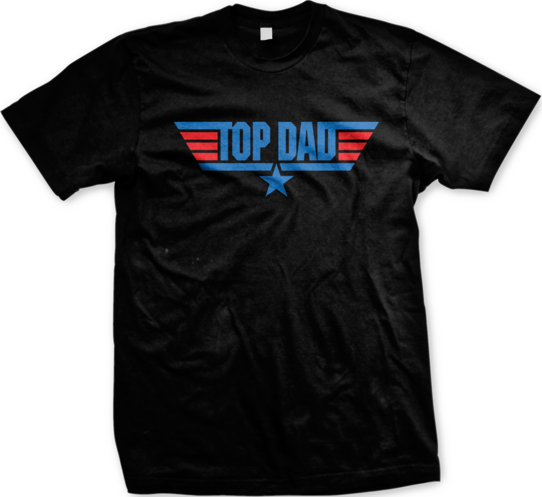 Top Dad Top Gun Logo 80s Movie Father 39 S Day Papa Daddy