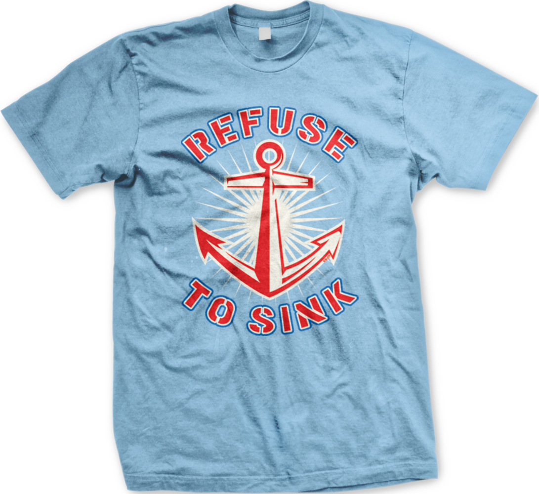 Refuse To Sink Anchor Inspirational Motivational Stability ...
