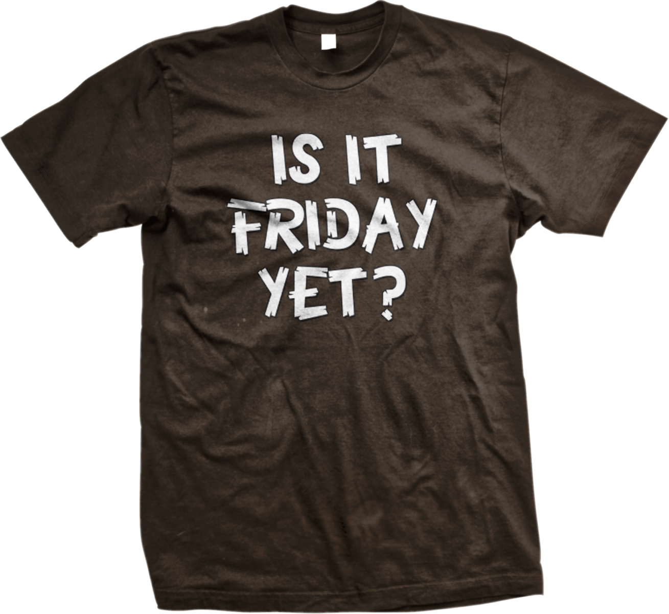 Is it friday yet work week bored party weekend funny mens for Bored now t shirt