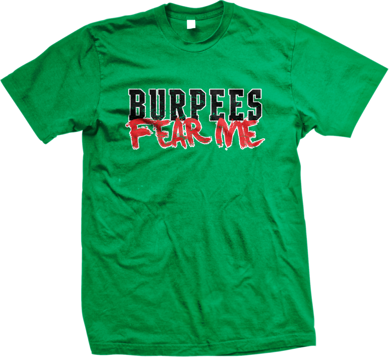Burpees Fear Me Workout Gym Lifting Training Exercise Mens